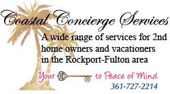 Rockport Texas Concierge & 2nd Home Services